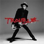 Keith Richards - Crosseyed Heart - 1st single: Trouble