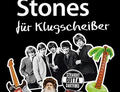 Ernst Hofacker: Rolling Stones für Klugscheißer